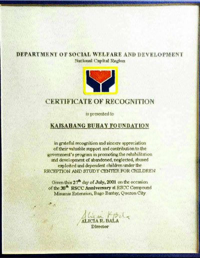 July 27, 2001 - Certificate of Recognition in promoting the rehabilitation and devleopment of abandoned, neglected, abused, exploited and dependent children under the  RSCC